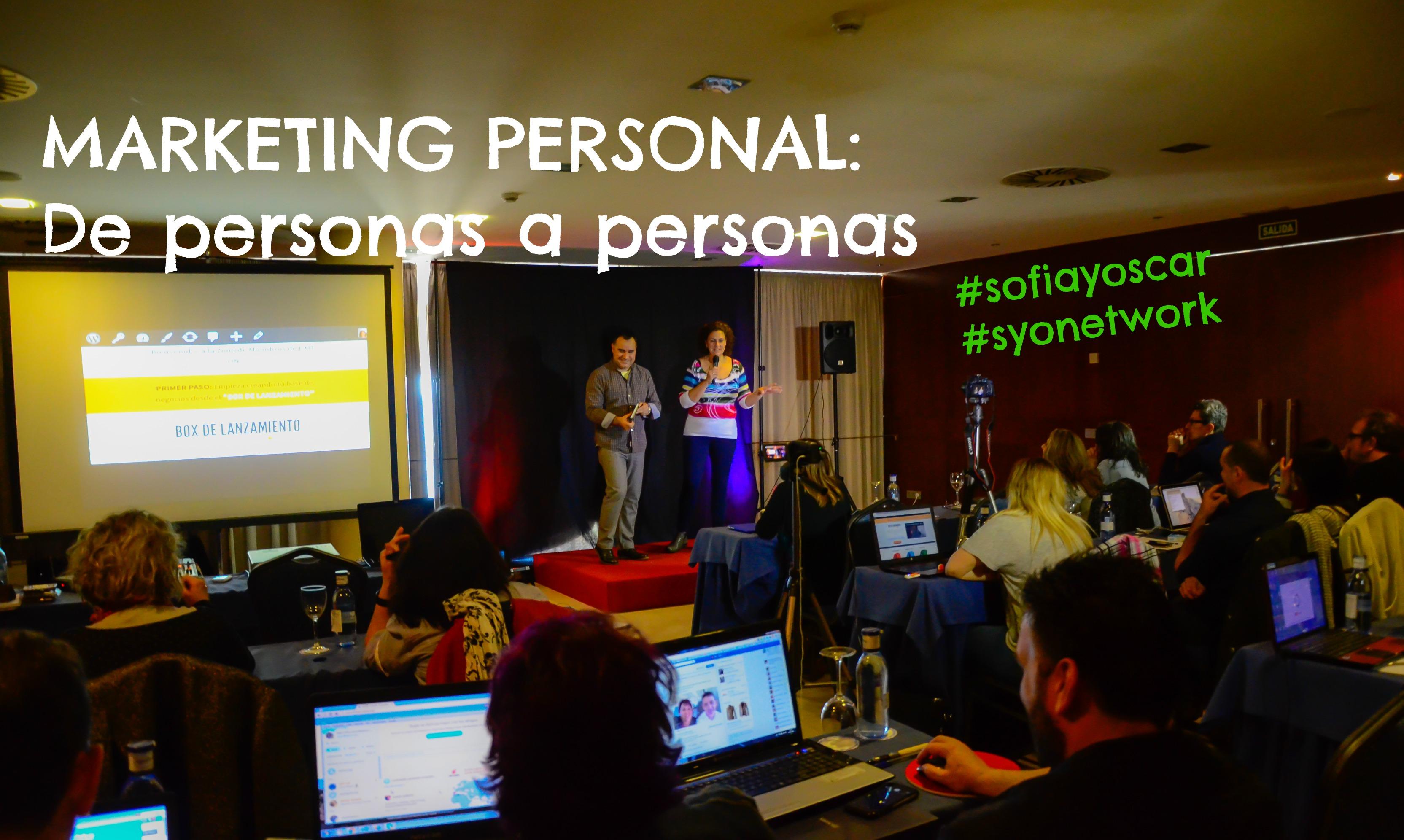 Marketing Personal: De personas a personas